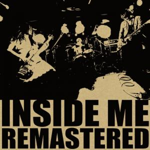 INSIDE ME「REMASTERED」