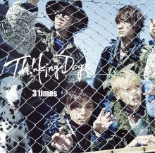 Thinking Dogs「3 times」